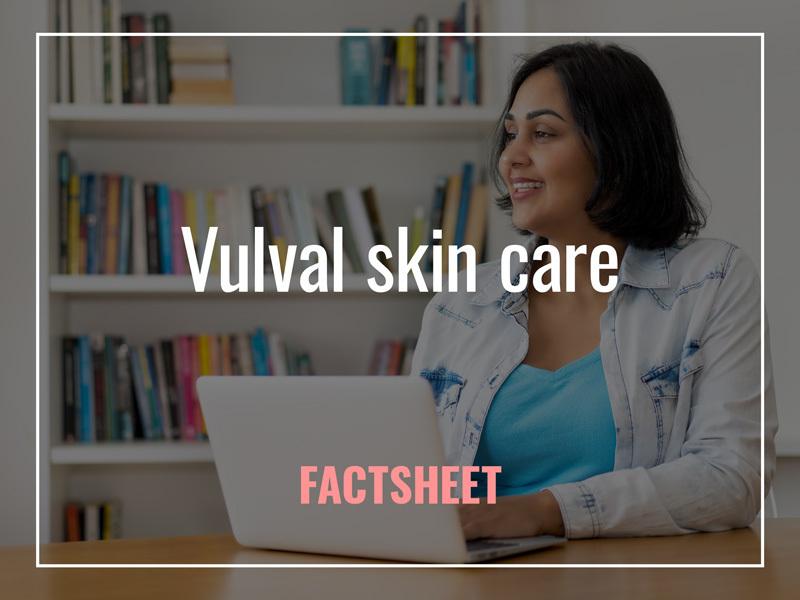 Vulval skin care factsheet